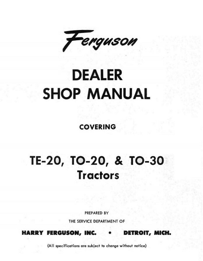 Ferguson TE20, TO20, TO30 Dealer Tractors Shop Manual
