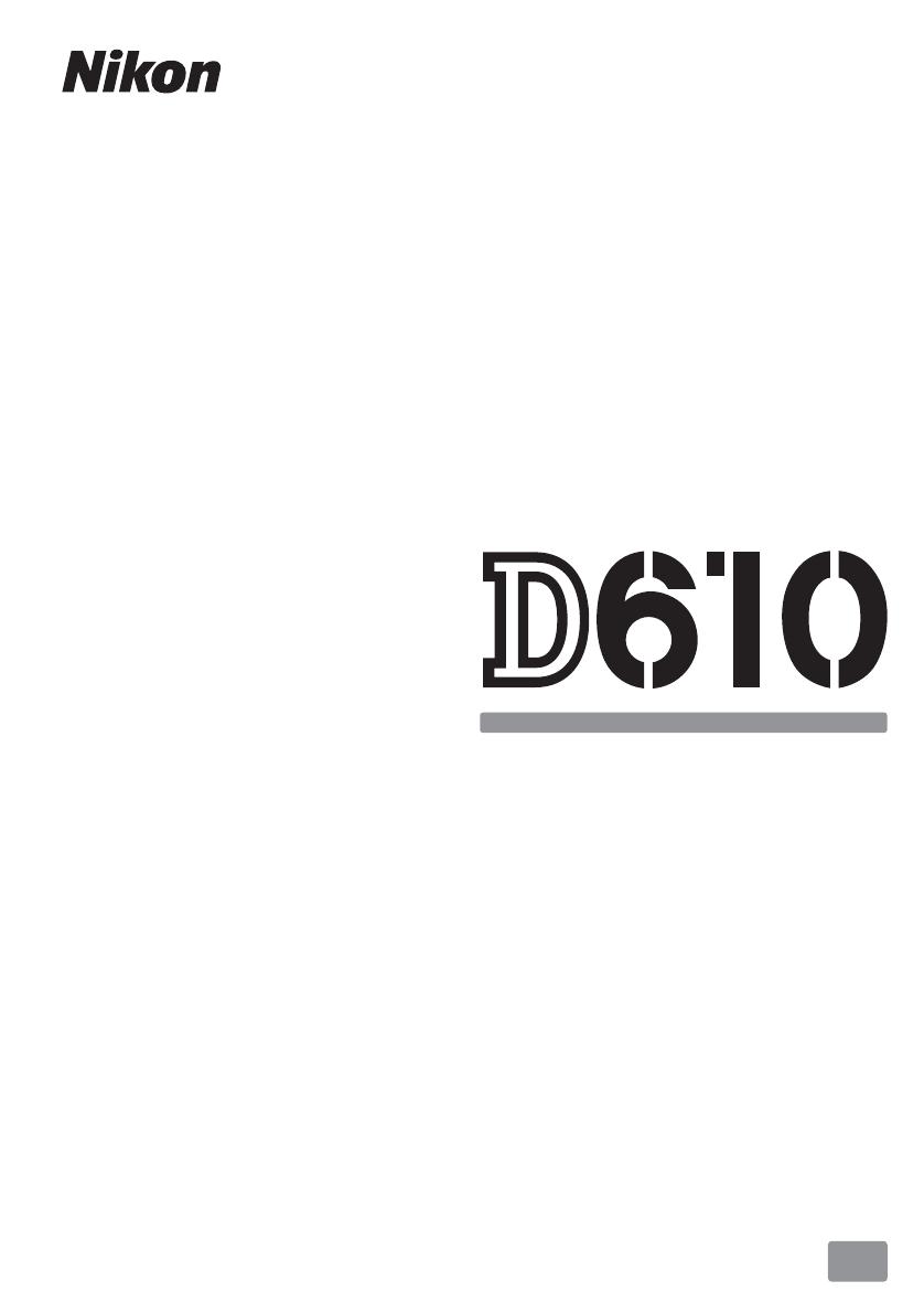 Manuale Nikon D610 (368 pagine)