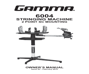 GAMMA 5003 STRINGING MACHINE 6 POINT SC MOUNTING (Issue 4A