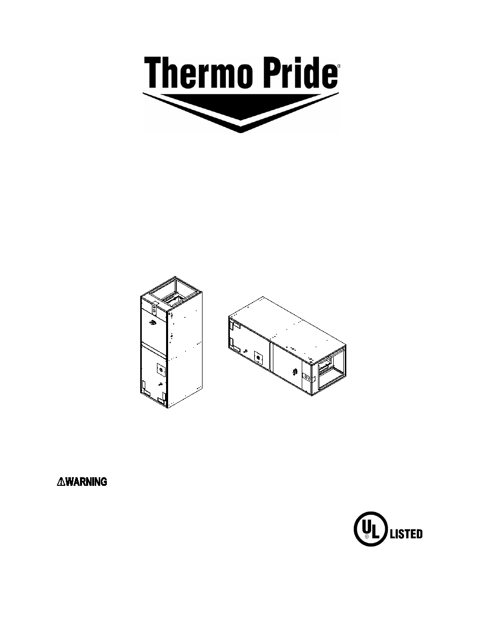 Thermo Pride Air Handlers ECM Blower 13/14 SEER (AH2) User