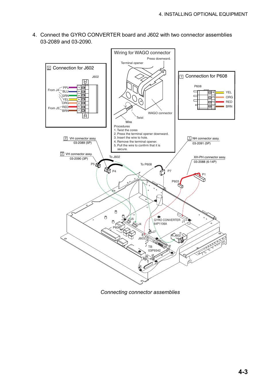 Connecting connector assemblies, Installing optional
