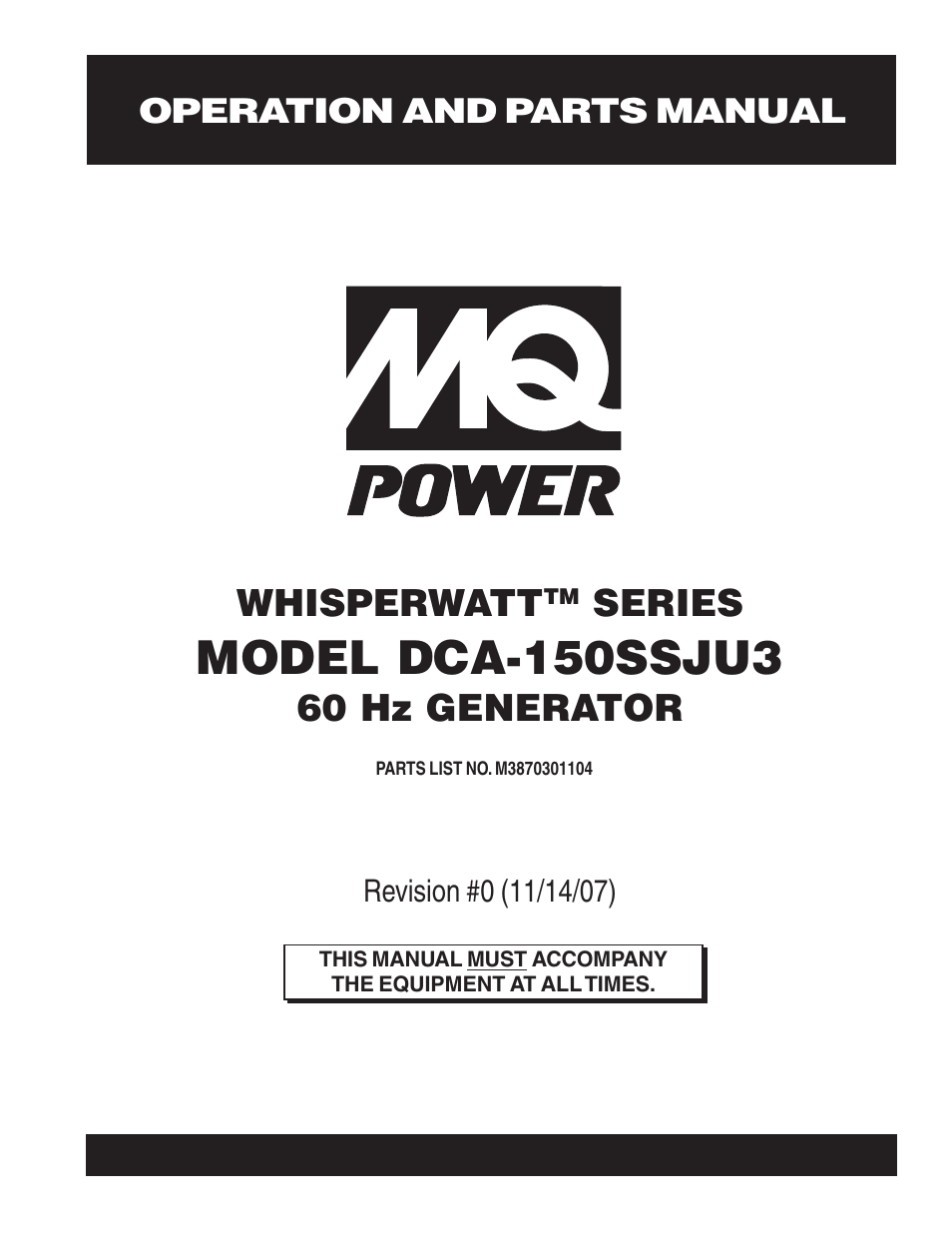 Multiquip MQ Power Whisperwatt 60 Hz Generator DCA