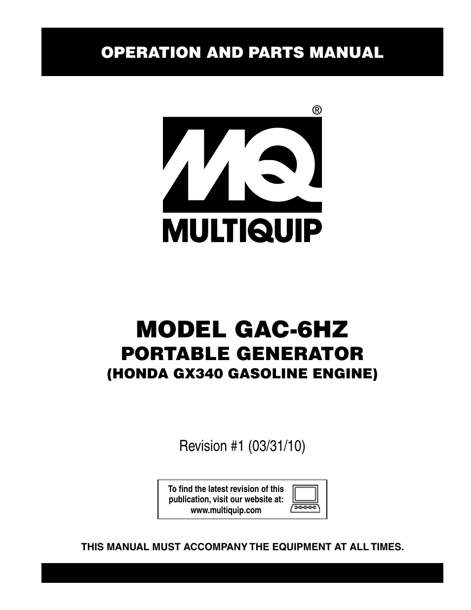 Multiquip pOrtable generatOr (HOnda gX340 gasOline engine