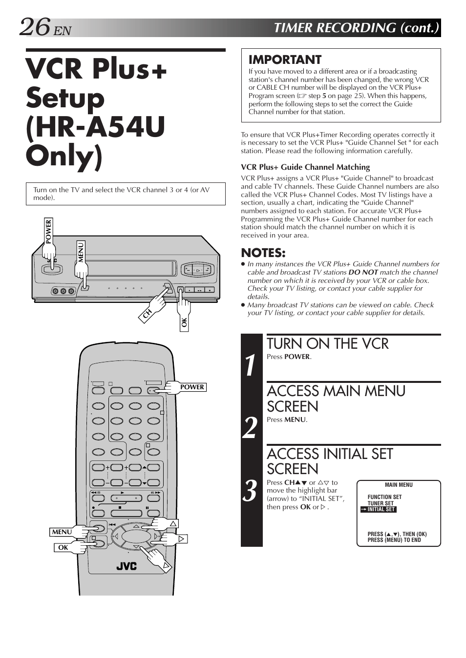Vcr plus+ setup (hr-a54u only), Turn on the vcr, Access