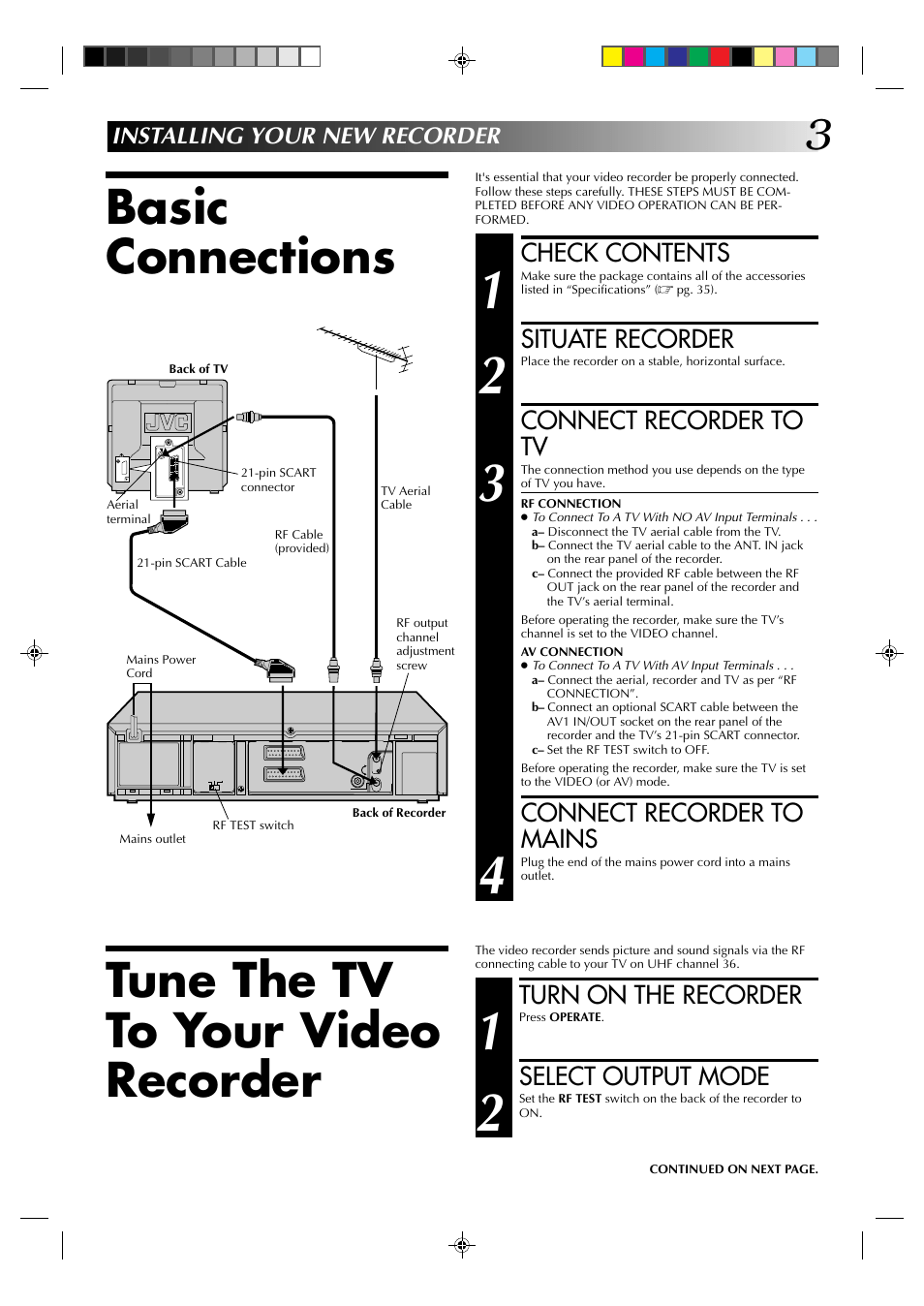 Basic connections, Tune the tv to your video recorder