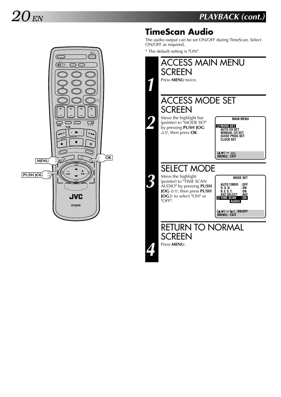 Access main menu screen, Access mode set screen, Select