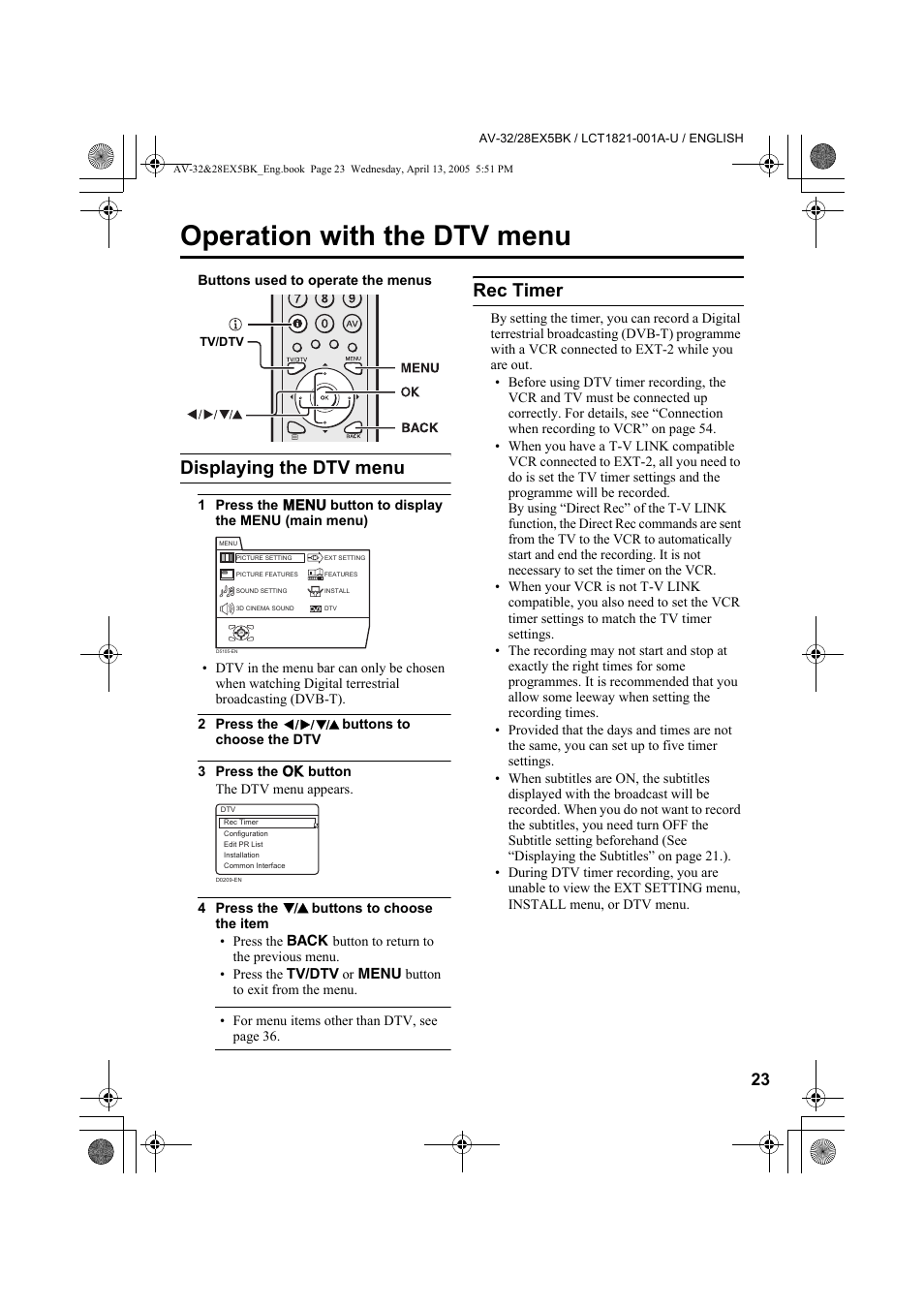 Operation with the dtv menu, Displaying the dtv menu, Rec