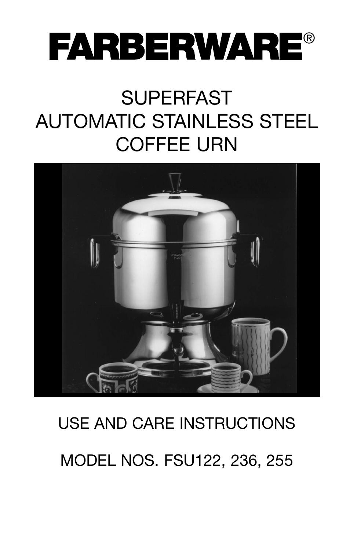 FARBERWARE AUTOMATIC STAINLESS STEEL COFFEE URN FSU 122
