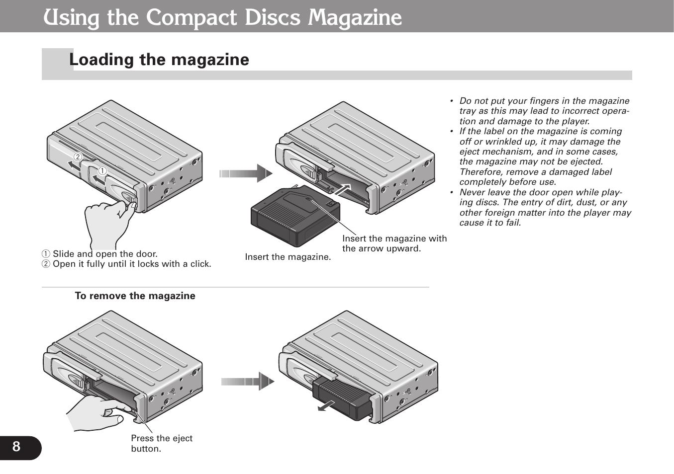 Loading the magazine, Using the compact discs magazine