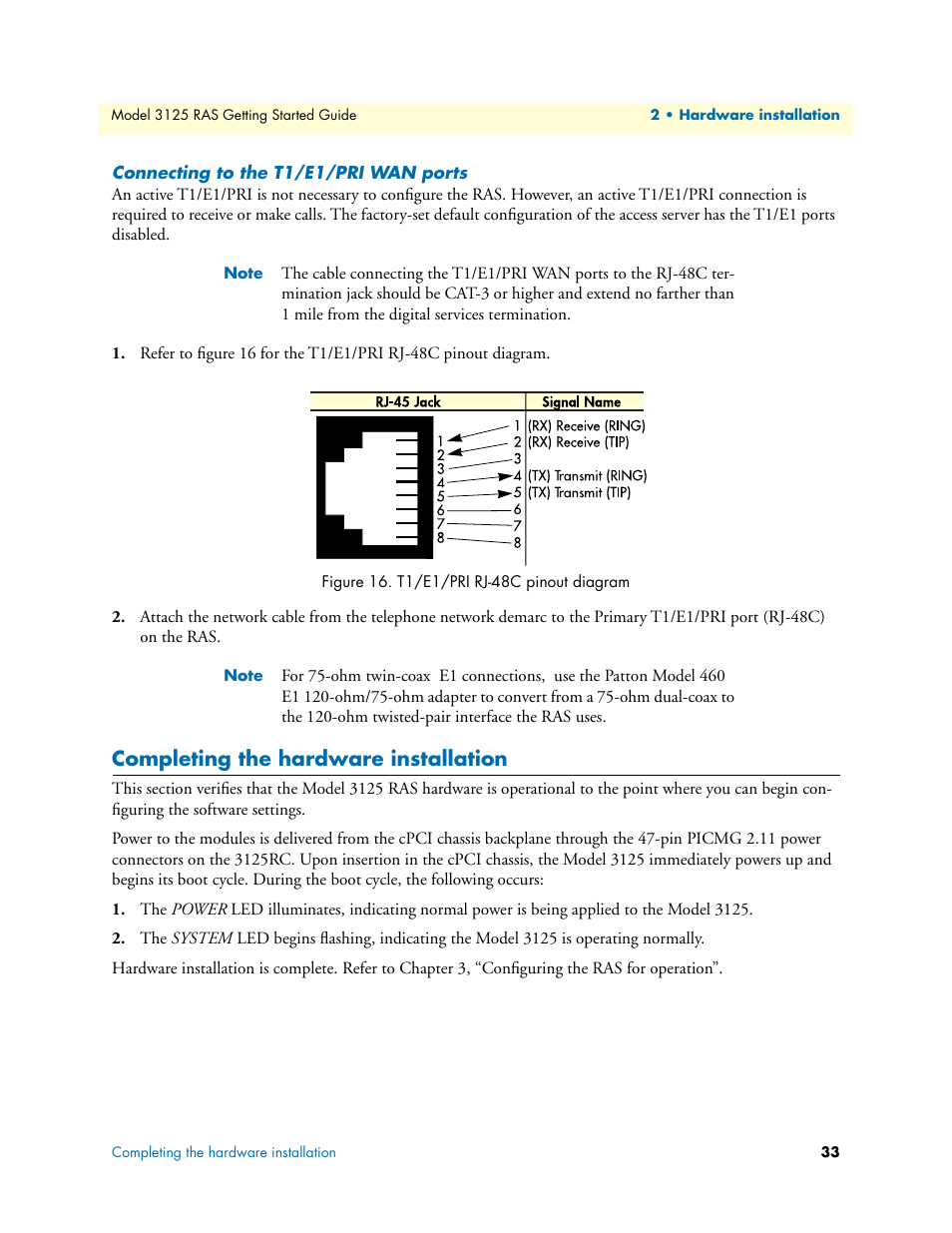 medium resolution of connecting to the t1 e1 pri wan ports completing the hardware installation