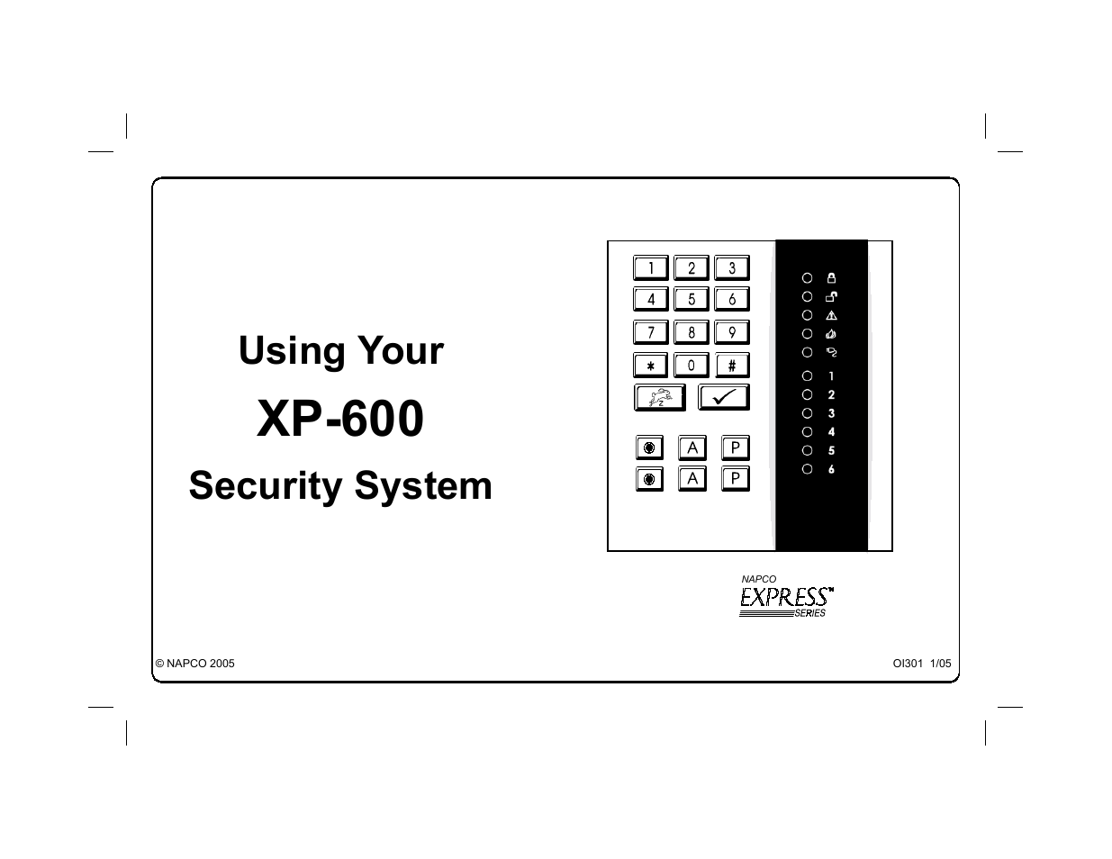 Napco Security Technologies NAPCO EXPRESS XP-600 User