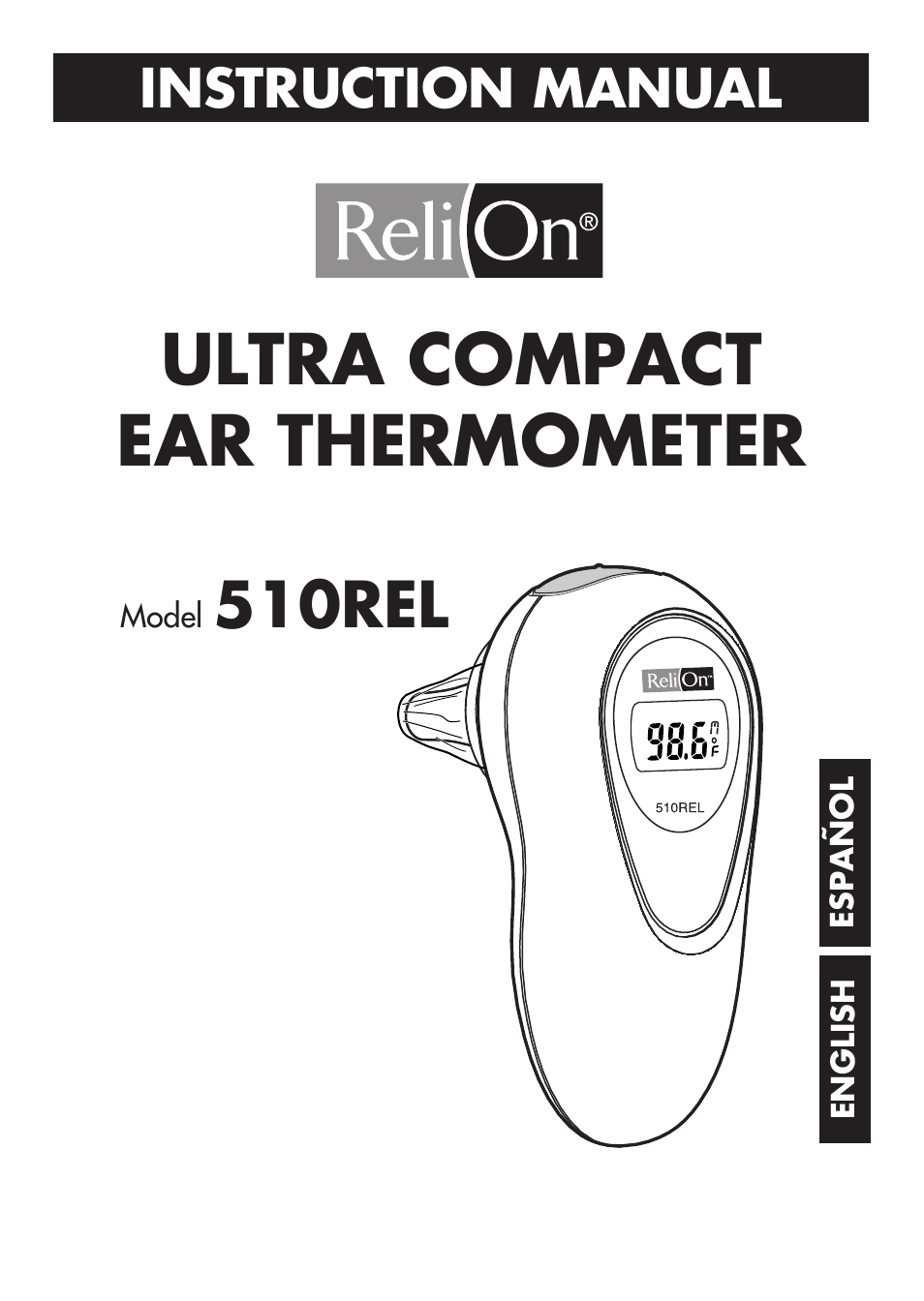ReliOn Ultra COmpact Ear Thermometer 510REL User Manual