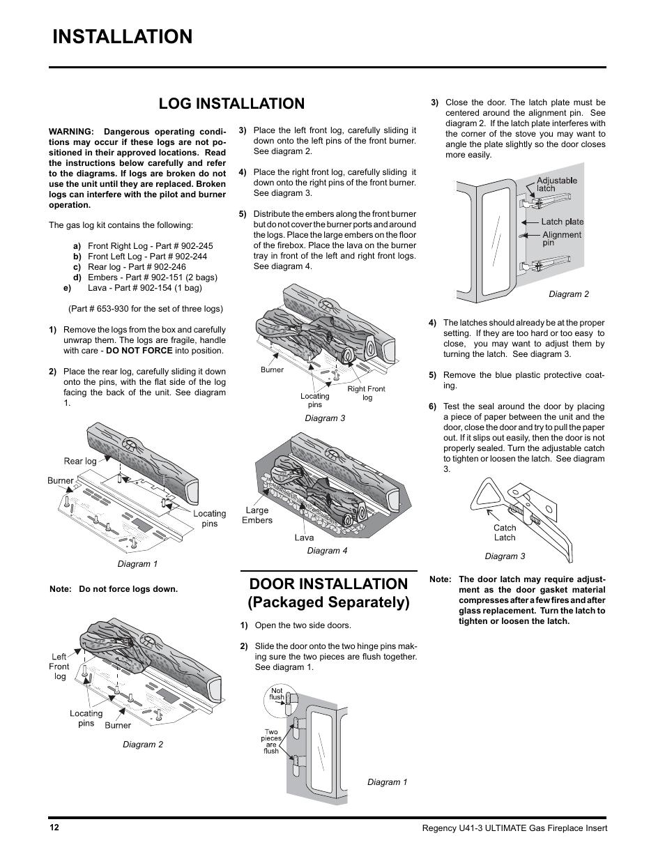 Installation, Door installation (packaged separately), Log