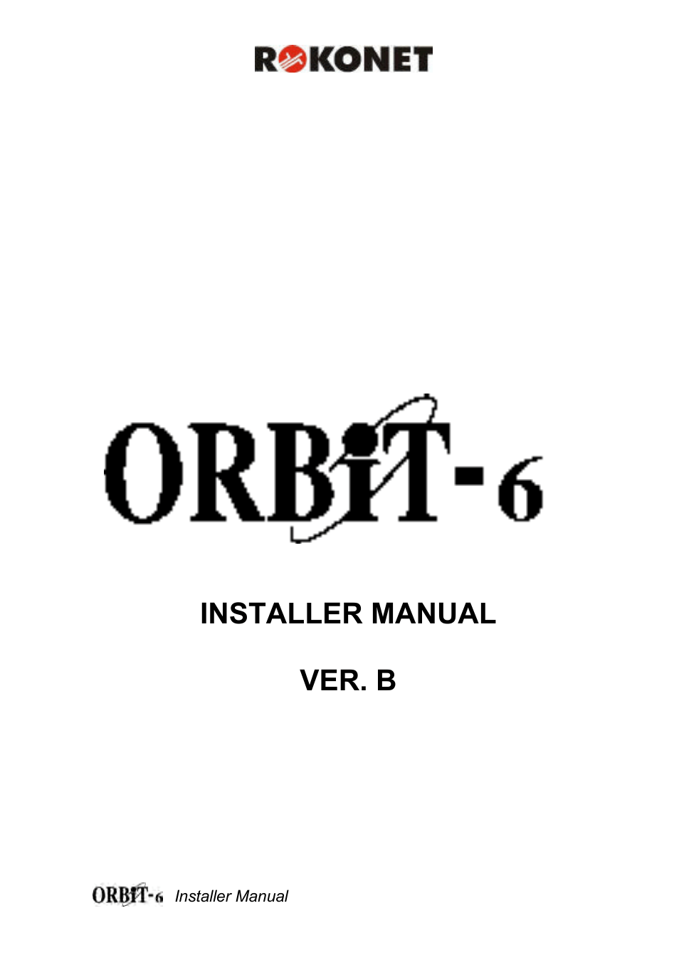 Orbit Manufacturing Rokonet ORBIT-6 RP-206 User Manual