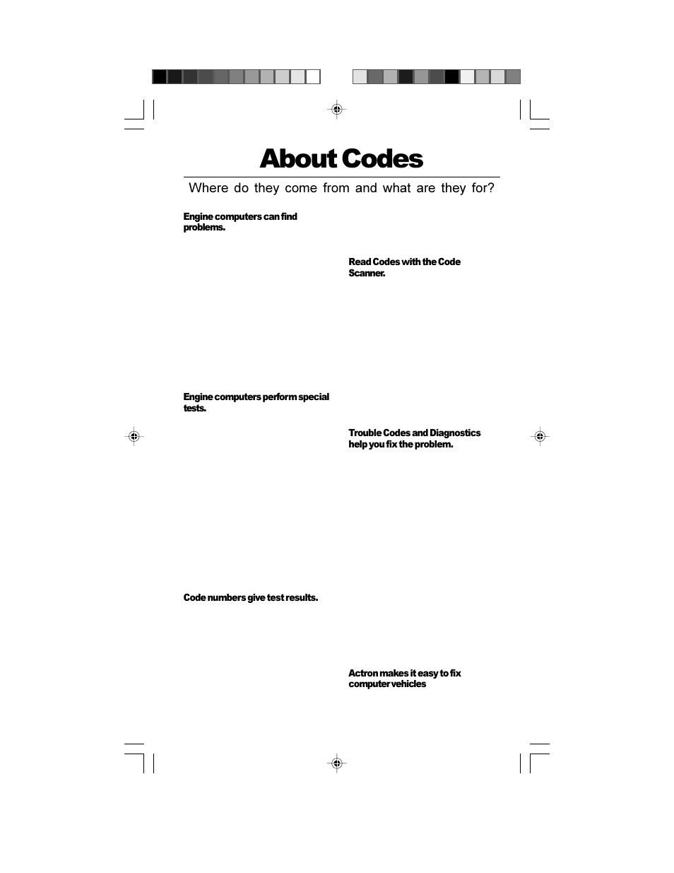 About codes, Where do they come from and what are they for