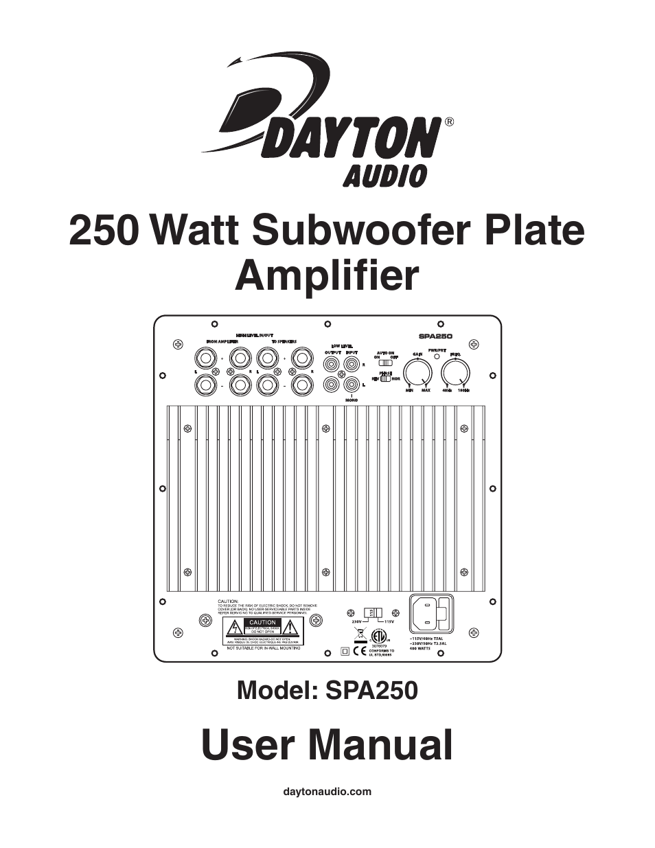 Dayton Audio SPA250 250W Subwoofer Plate Amplifier User