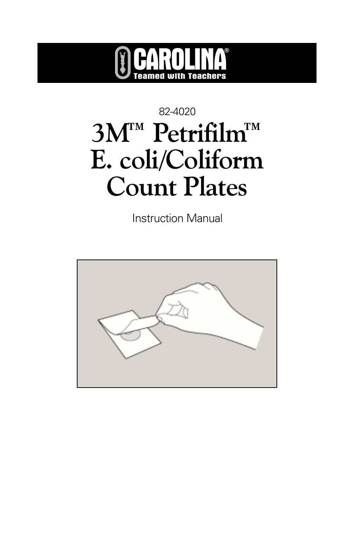 Carolina 3M Petrifilm E.Coli/Coliform Count Plates User