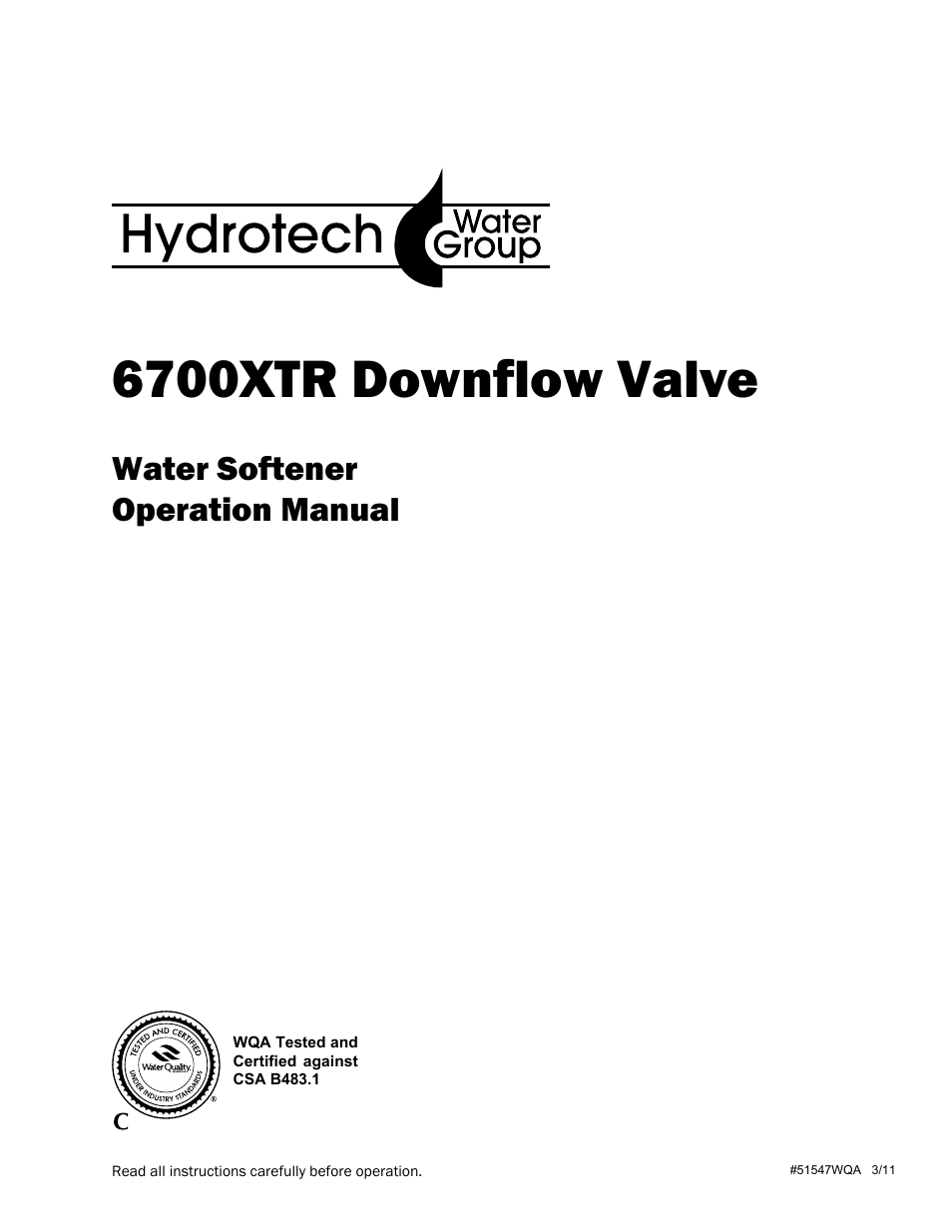 Hydrotech 6700 XTR Downflow Valve Water Softener User