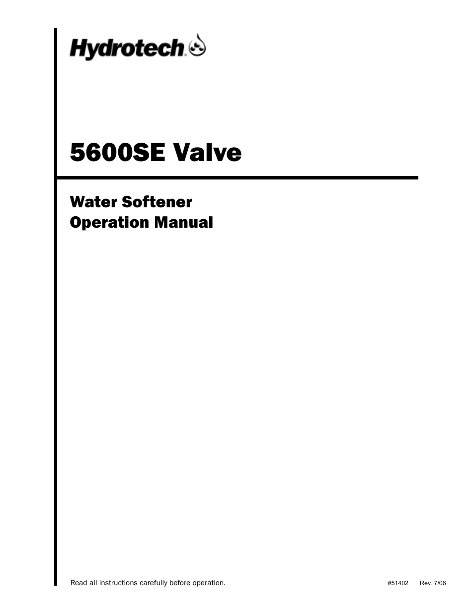 Hydrotech 5600 SE Valve Water Softener Operation Manual