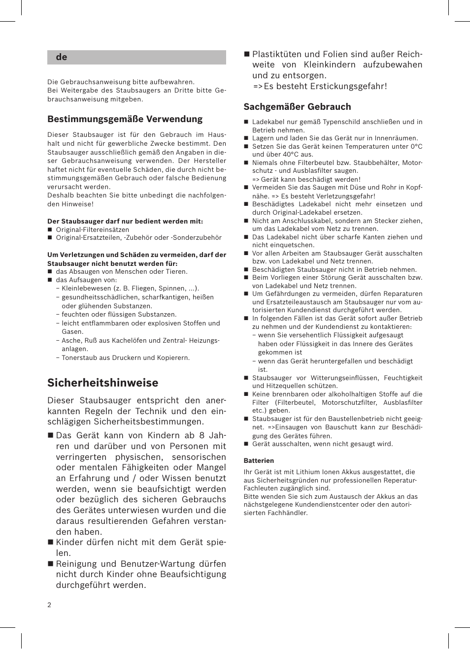 Sicherheitshinweise, Bestimmungsgemäße verwendung