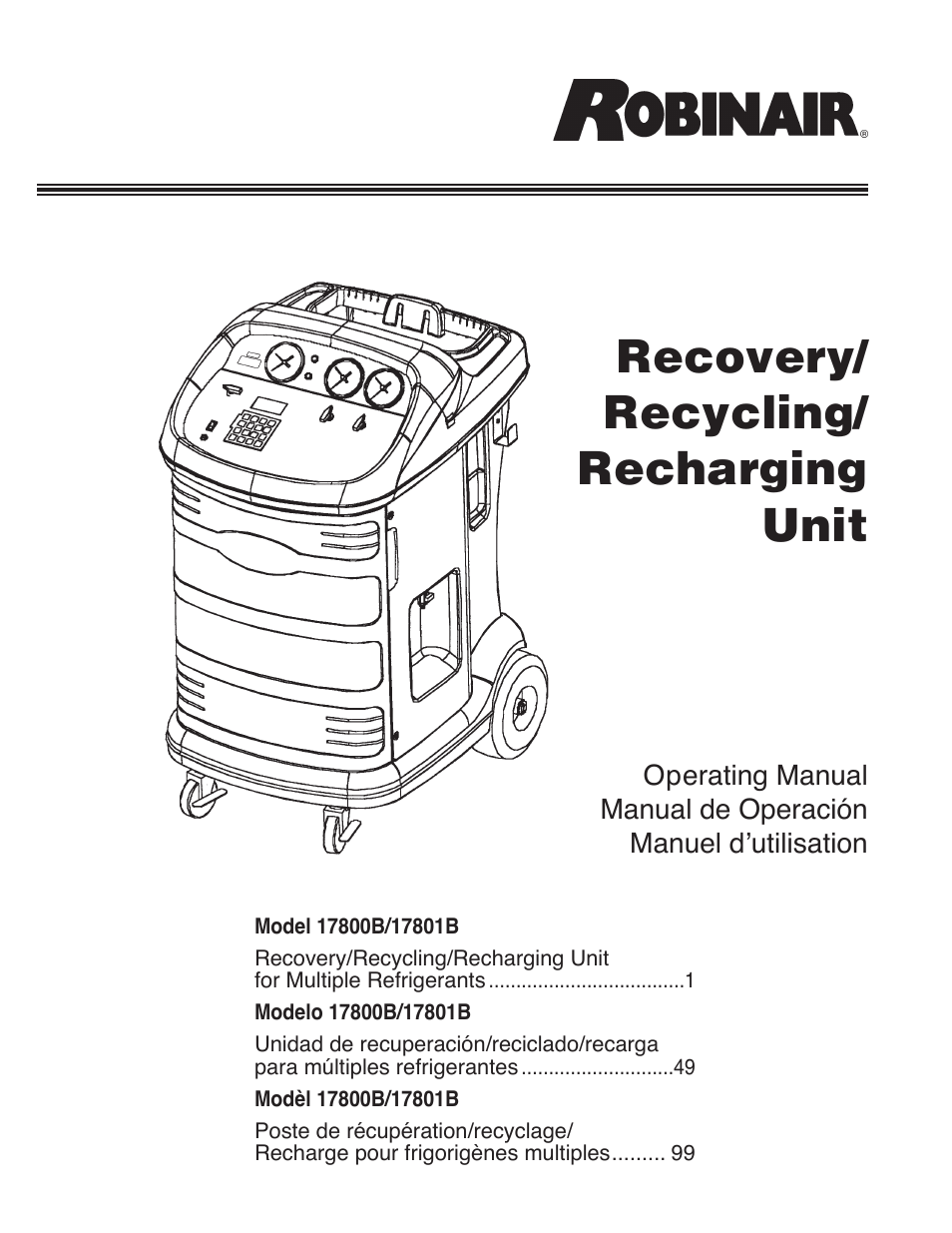 Robinair 17801B Recovery, Recycling, Recharging Unit User