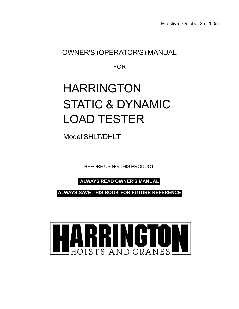 Harrington Hoists and Cranes Static/Dynamic Hoist Load