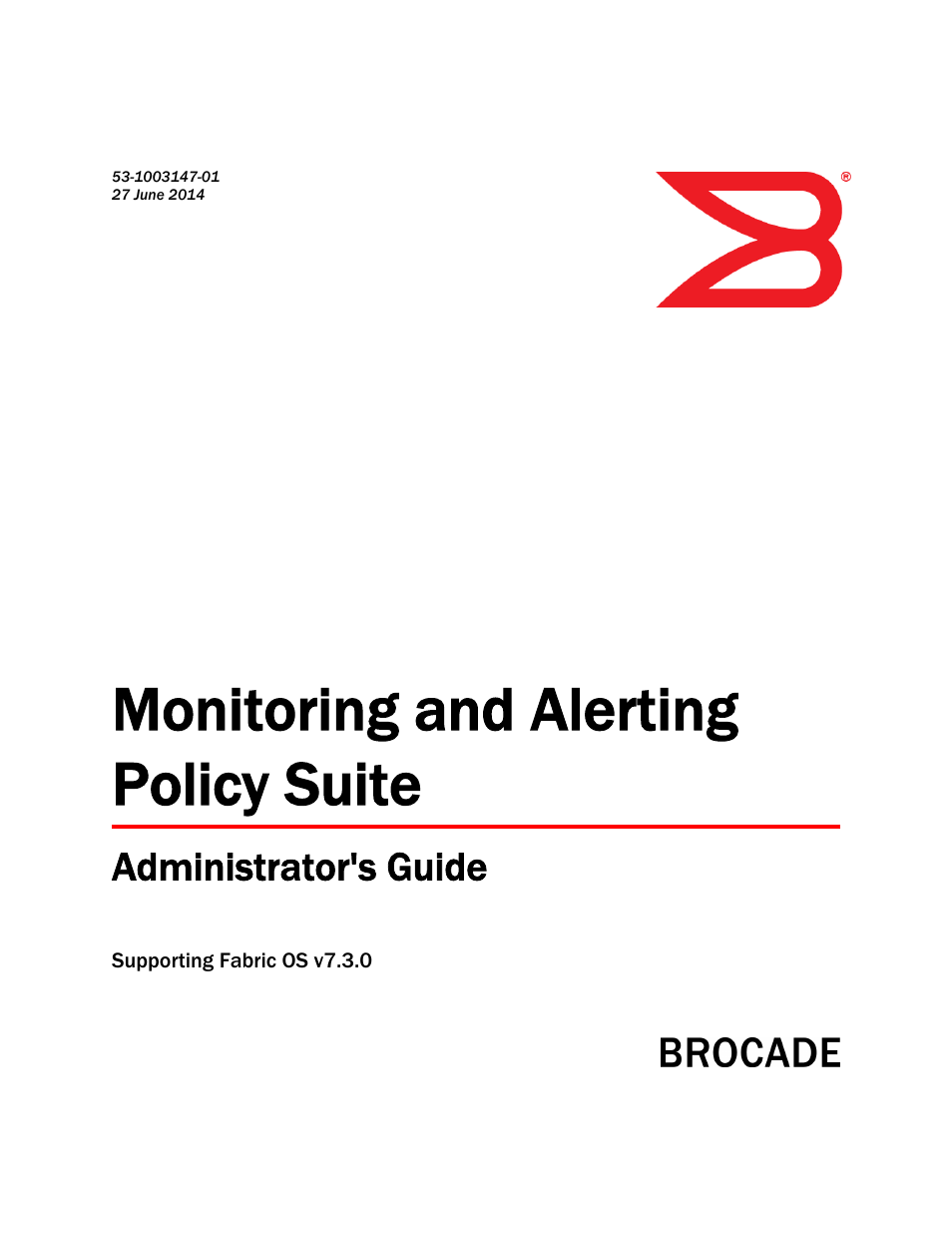 Brocade Monitoring and Alerting Policy Suite