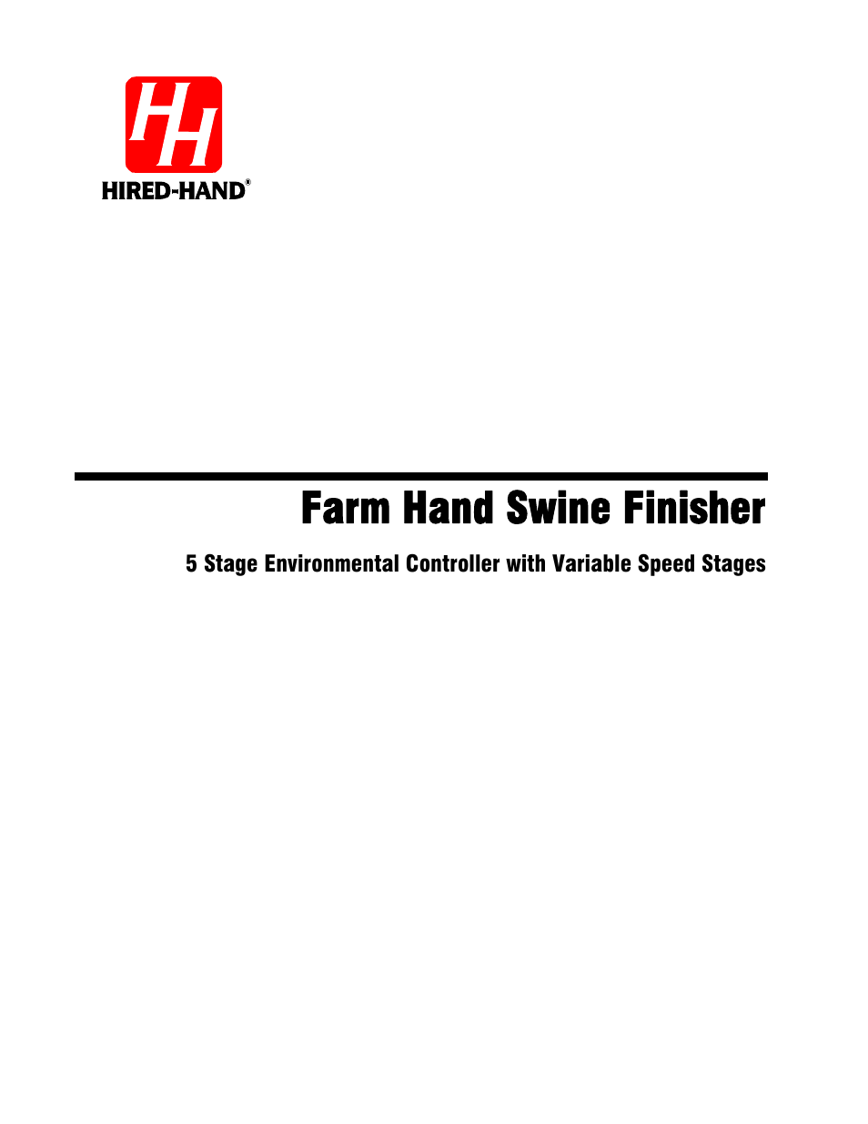 Hired-Hand Farm Hand Series: Swine Finisher User Manual