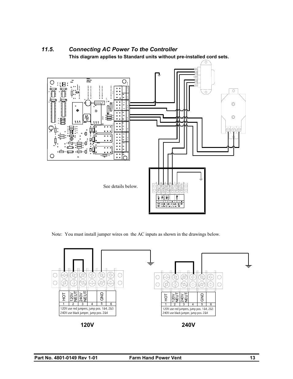 Connecting ac power to the controller, See details below