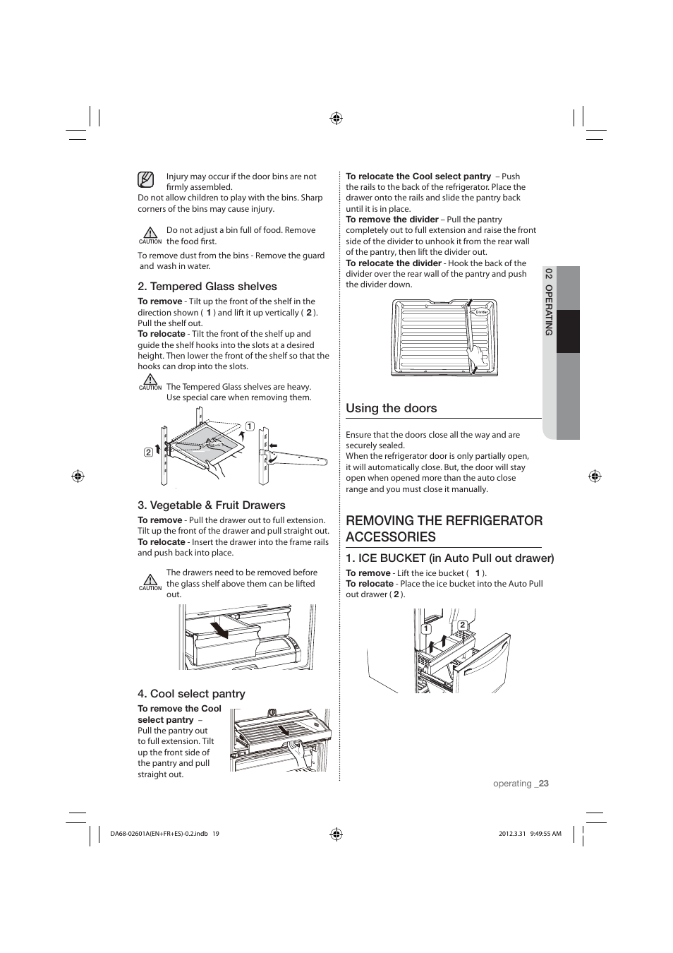 Removing the refrigerator accessories, Using the doors
