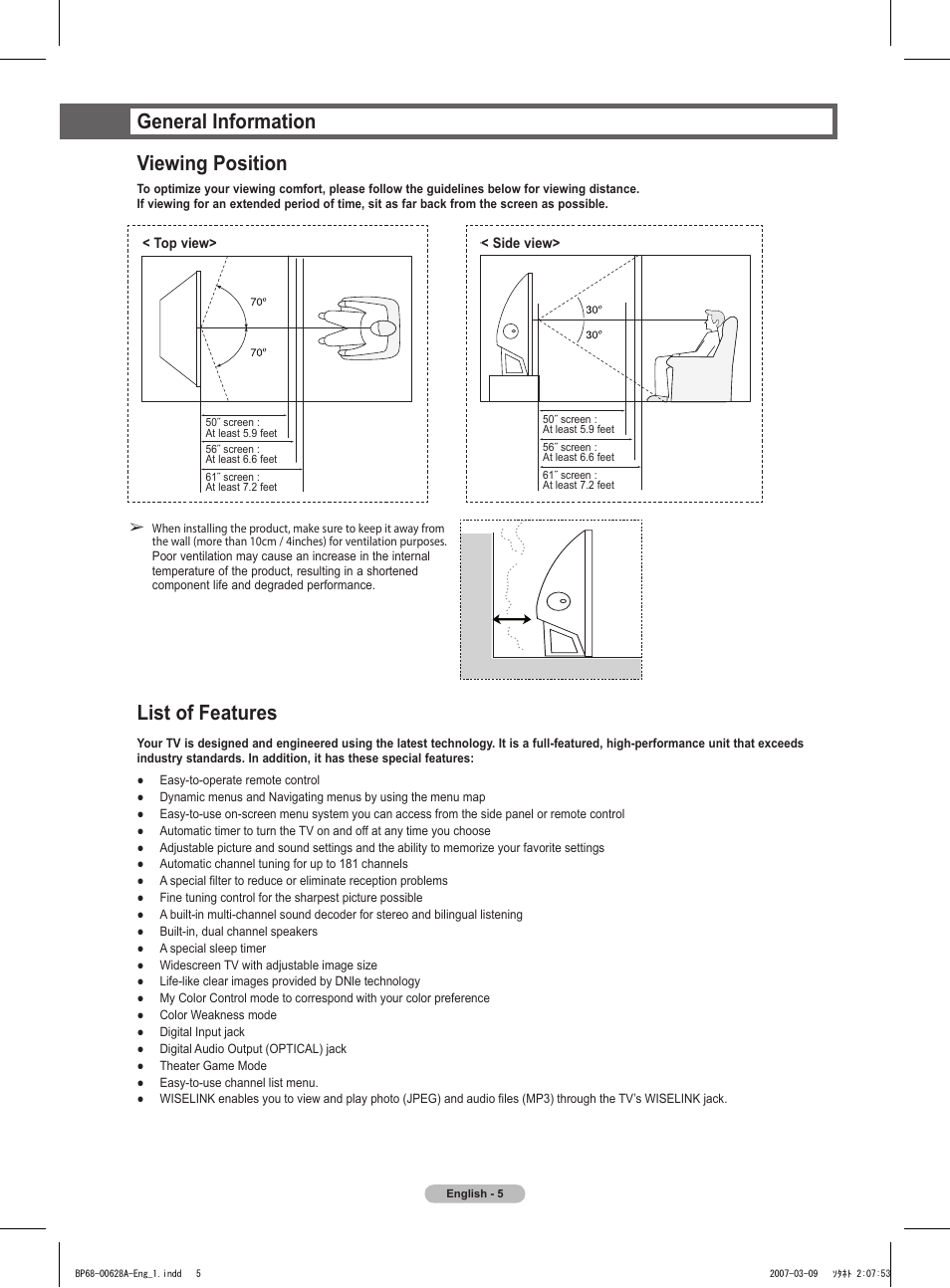 General information, Viewing position, List of features