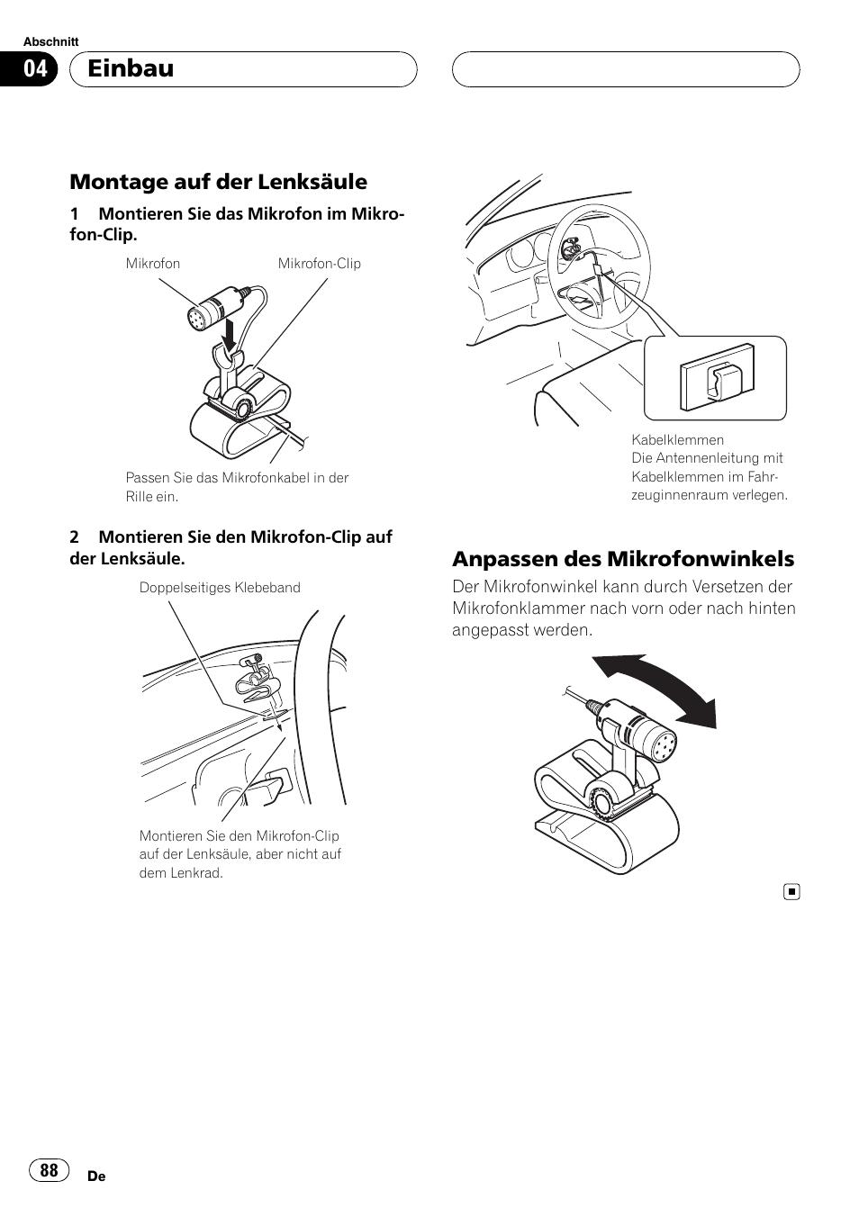 Montage auf der lenksäule 88, Anpassen des mikrofonwinkels