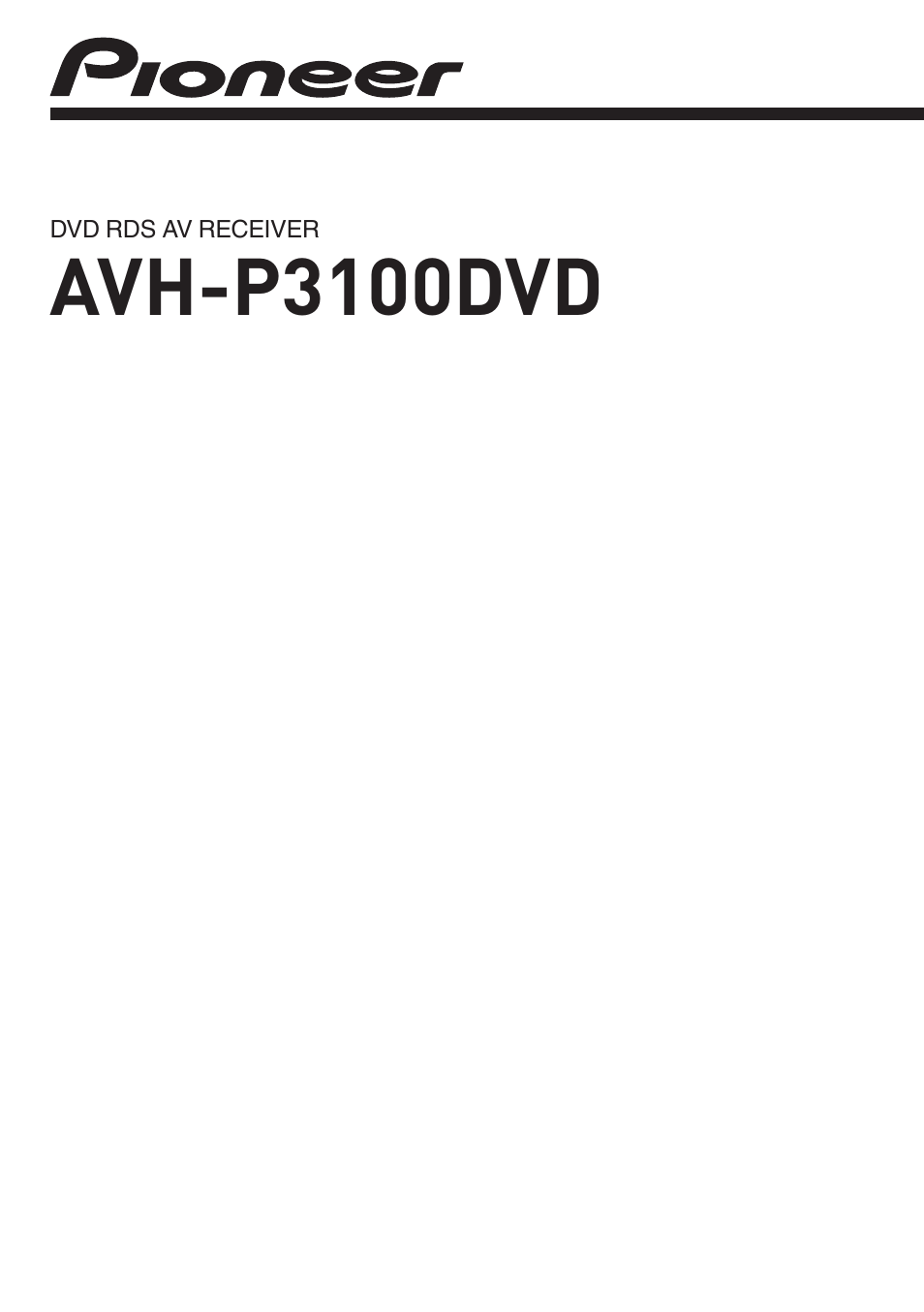 hight resolution of  pioneer avh 3100dvd wiring diagram wiring diagram technic on pioneer avh p5700dvd wiring layout pioneer avh p3100dvd