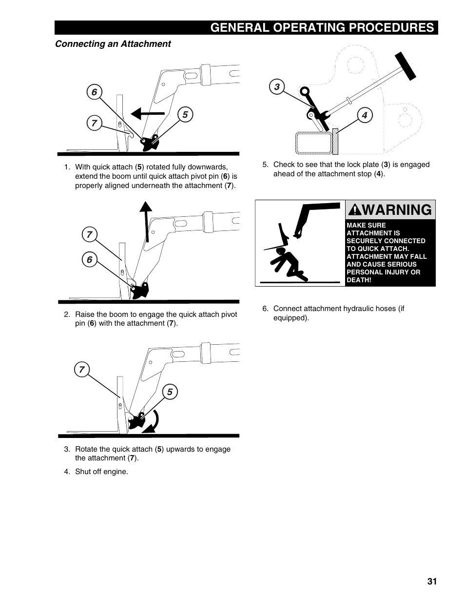 Connecting an attachment, Warning, General operating
