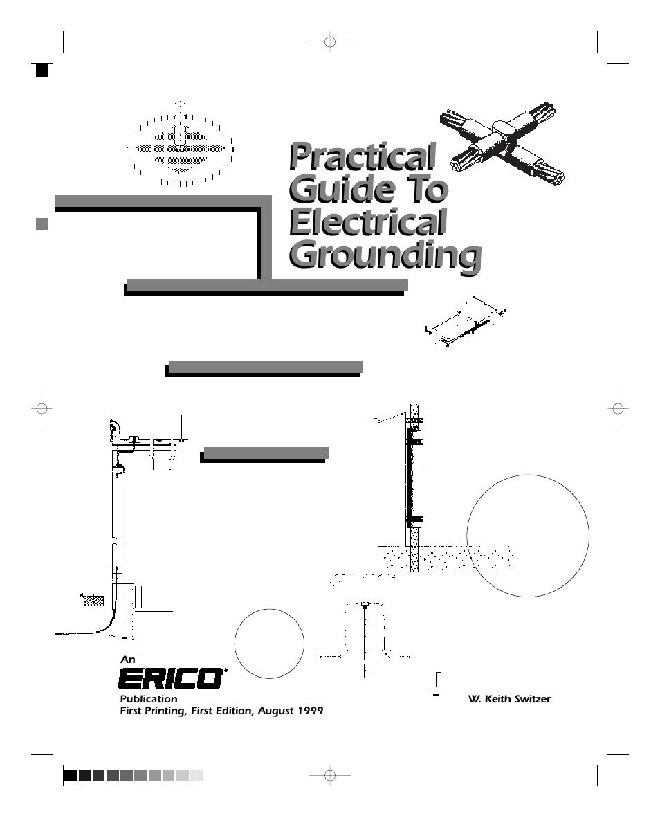 ERICO Practical Guide to Electrical Grounding User Manual
