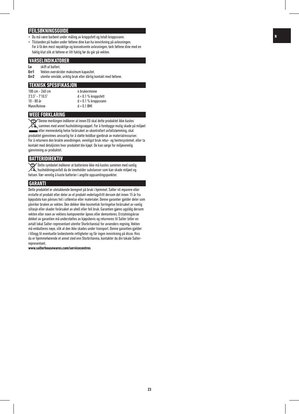 Feilsøkningsguide, Varselindikatorer, Teknisk