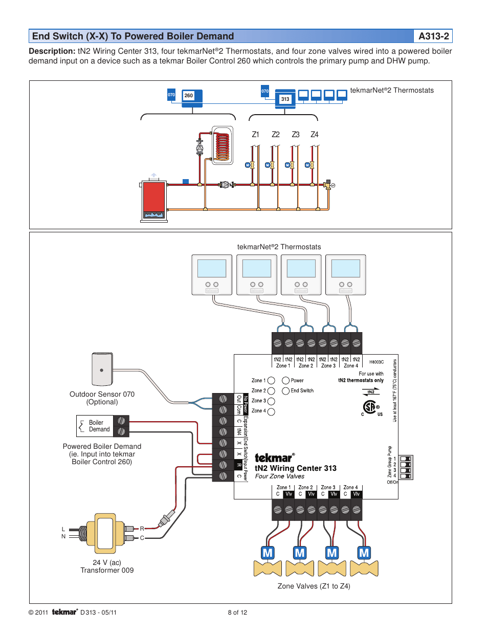 hight resolution of end switch x x to powered boiler demand a313 2 tekmar 313 tn2end switch x x to powered boiler demand a313 2 tekmar 313 tn2 wiring center installation