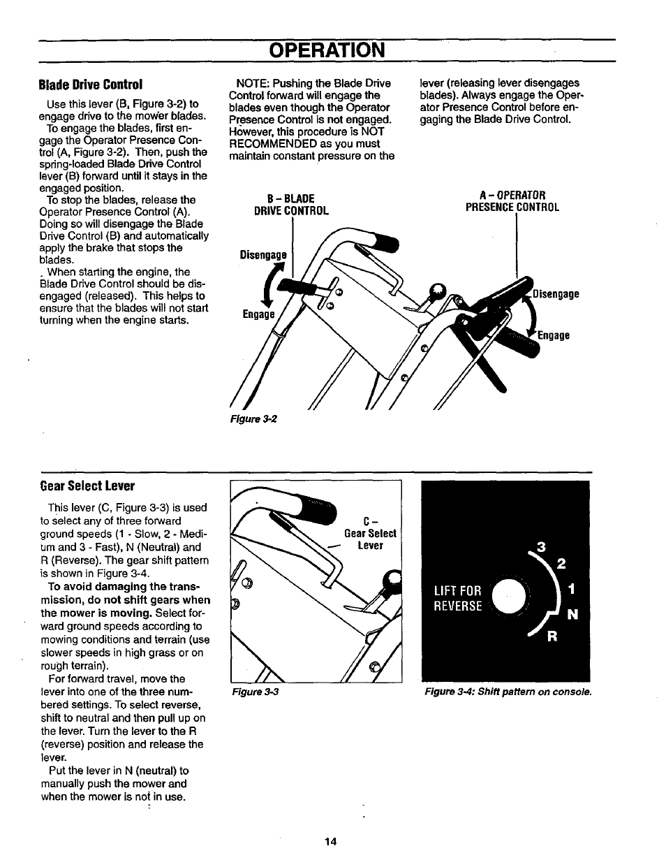 Blade drive control, Gear select lever, Operation