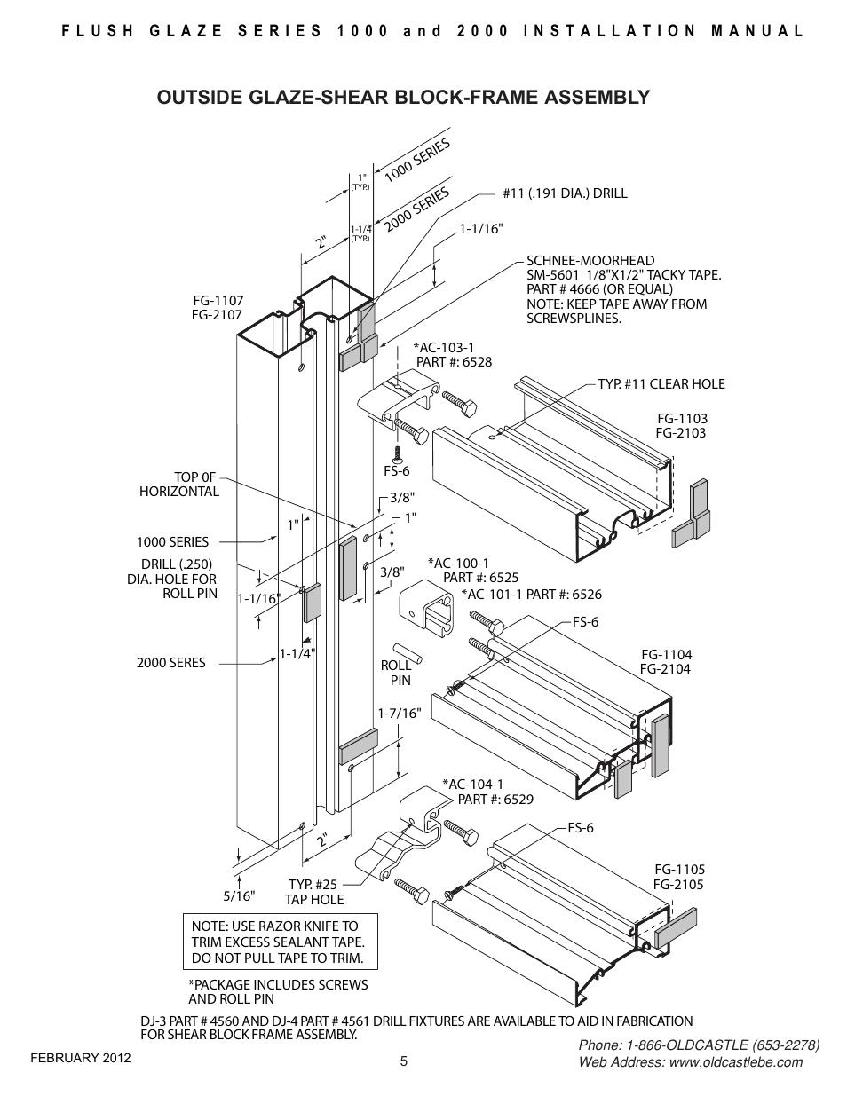 Frame-assy-outside-glaze, Outside glaze-shear block-frame