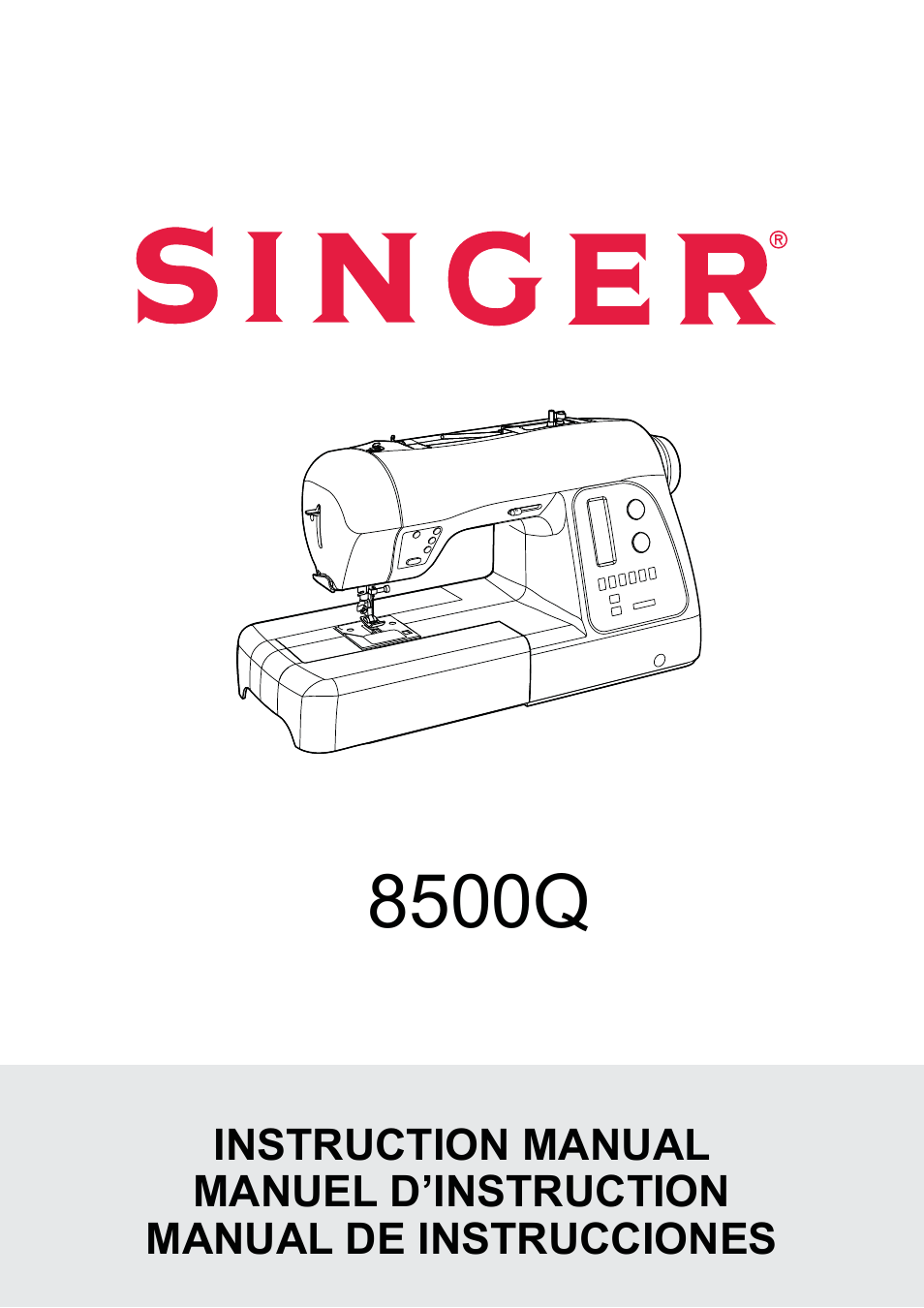 SINGER 8500Q MODERN QUILTER Instruction Manual User Manual