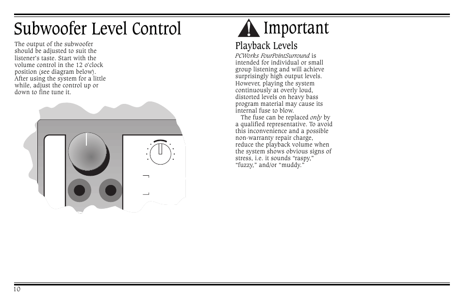 Subwoofer level control, Important, Playback levels