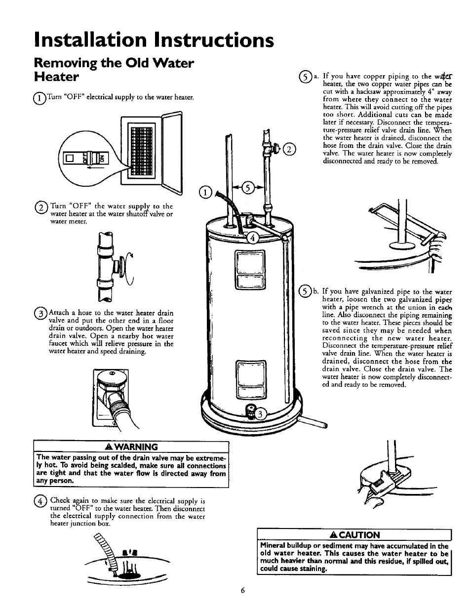 Removing the old water heater, A warning, A caution