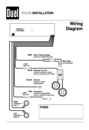 Wiring diagram, Xc4100 installation, Fuses | Dual XC4100