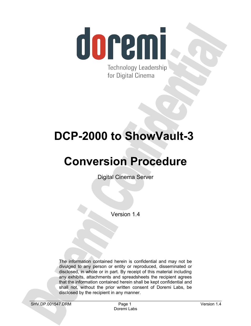 Doremi DCP to ShowVault Conversion Procedure User Manual