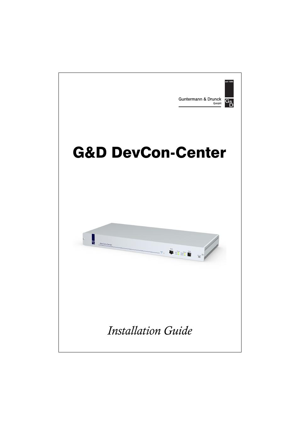 Guntermann & Drunck DevCon-Center Installation User Manual