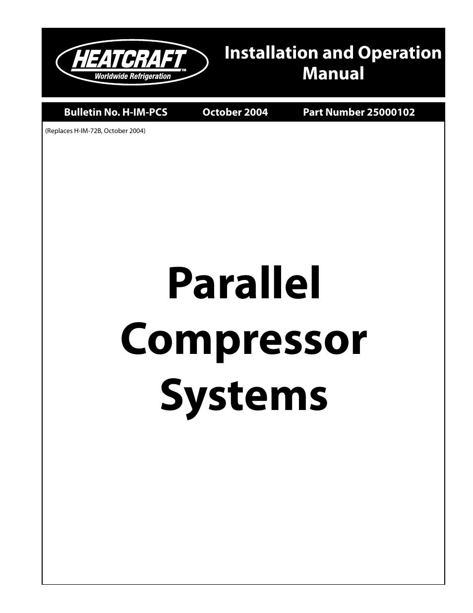 Heatcraft Refrigeration Products PARALLEL COMPRESSOR