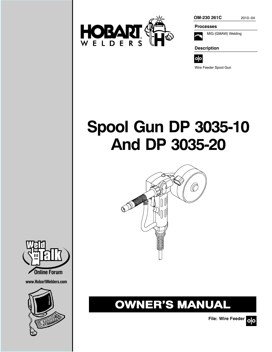 Hobart Welding Products SPOOL GUN DP 3035-10 User Manual