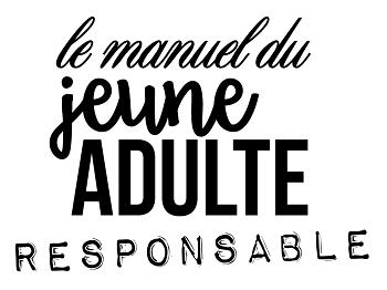 Le Manuel du Jeune Adulte Responsable, édition 2018/2019
