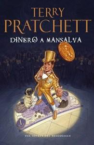 Dinero a mansalva, de Terry Pratchett