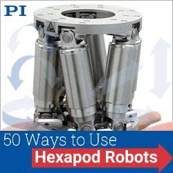 PI USA - 50 Ways to Use a Hexapod
